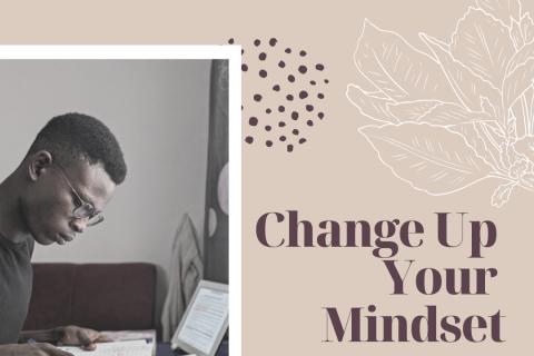 Change Up Your Mindset (1)