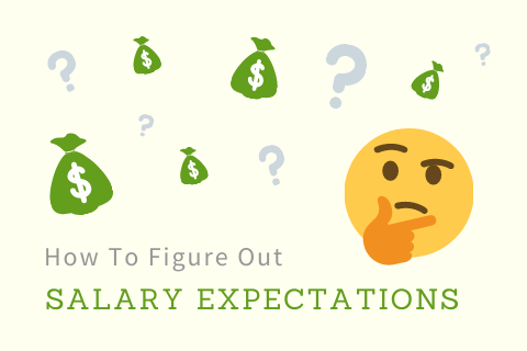 How to figure out salary