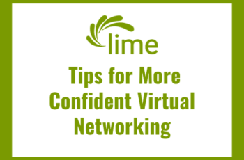 Lime Connect Tips for More Confident Virtual Networking