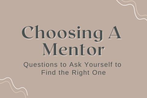 Choosing A Mentor (2)