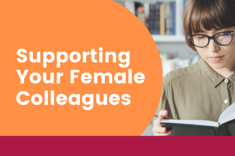 Supporting Your Female Colleagues