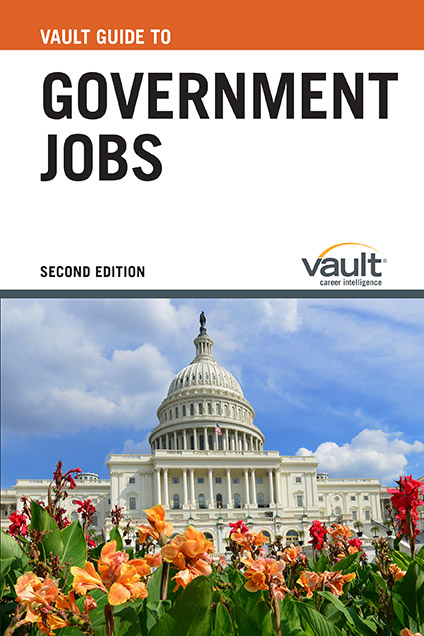 Vault Guide to Government Jobs, Second Edition