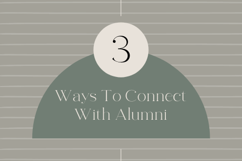 3 Ways To Connect With Alumni