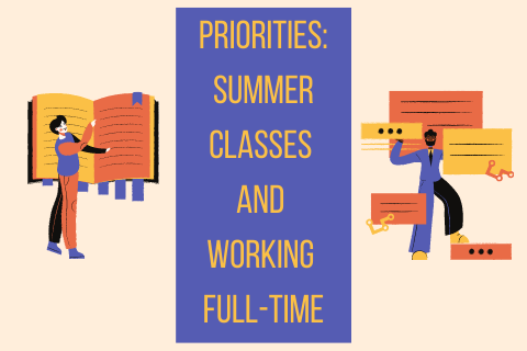 Priorities_ Summer Classes and Working Full-Time