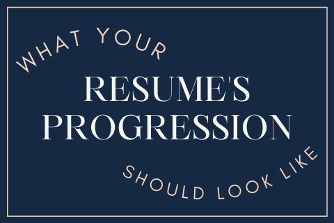 What Your Resume's Progression Should Look Like