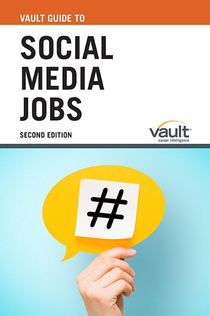Vault Guide to Social Media Jobs, Second Edition