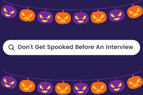 Don't get Spooked Before an Interview Blog Cover