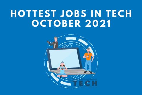 Hottest Jobs in Tech