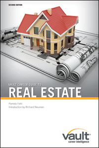 Vault Career Guide to Real Estate, Second Edition