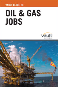 Vault Guide to Oil and Gas Jobs