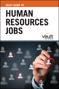 Vault Guide to Human Resources Jobs