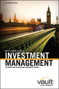 Vault Career Guide to Investment Management, 2015 European Edition