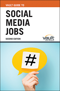 Vault Guide to Social Media Jobs, Second Edition