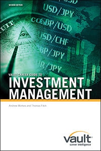 Vault Career Guide to Investment Management, Second Edition