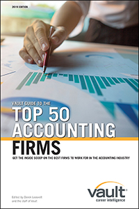 Vault Guide to the Top 50 Accounting Firms, 2019 Edition