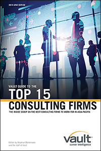 Vault Guide to the Top 15 Consulting Firms, 2019 APAC Edition