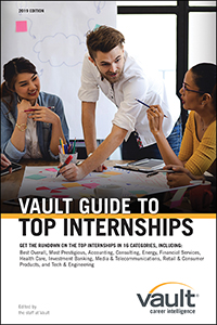 Vault Guide to Top Internships, 2019 Edition