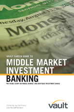 Vault Career Guide to Middle Market Investment Banking