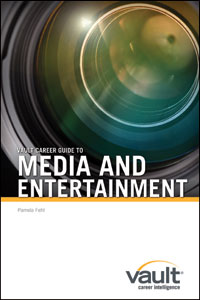 Vault Career Guide to Media and Entertainment