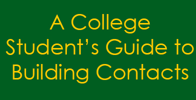 Networking from Scratch: A College Student's Guide to Building Contacts