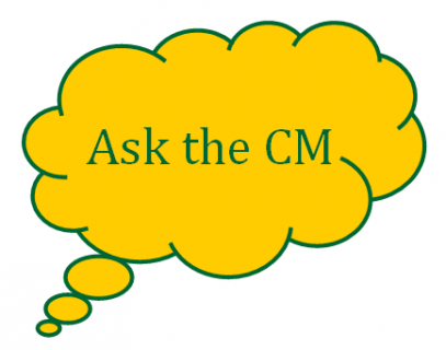 Ask the CM