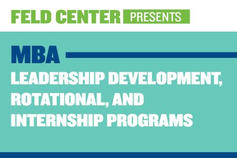 MBA Leadership Development, Rotational, and Internship Program List