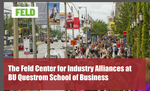 The Feld Center for Industry Alliances at Questrom – Overview of Services Provided