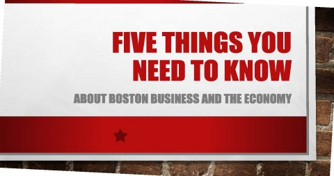 Five Things That You Need To Know About Boston Business And The Economy, Jan, 2020 -Doug Banks, Boston Business Journal