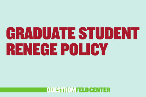 Graduate Student Renege Policy