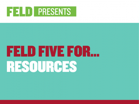 Feld Five For… Resources