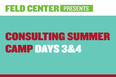 Consulting Summer Camp: Days 3-5