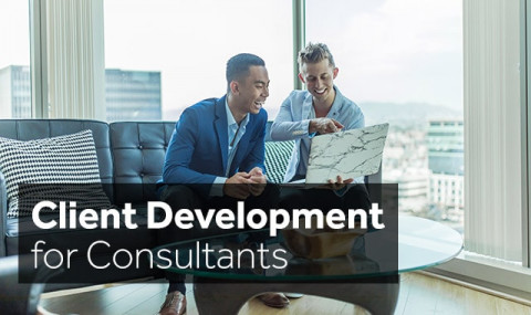 client-development-for-consultants-how-to-grow-and-keep-clients