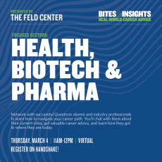 Questrom - The Feld Presents: Bites & Insights (Highlight: Health/Biotech/Pharma)