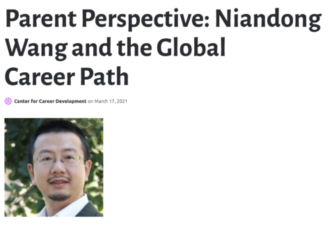 Parent Perspective: Niandong Wang and the Global Career Path – Center for Career Development
