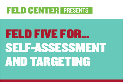 Feld Five For… Self-Assessment and Targeting