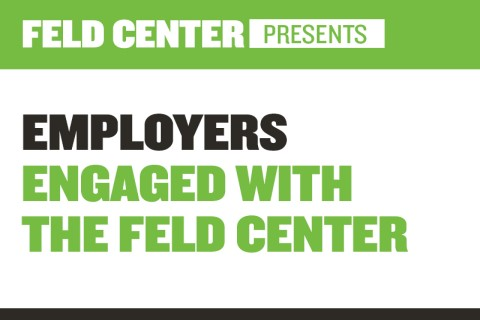 Employers Engaged with the Feld Center