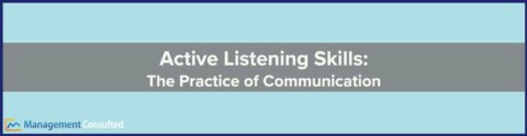 Active-Listening-Skills_-The-Practice-of-Communication