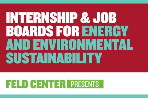 Internship & Job Boards for Energy & Environmental Sustainability