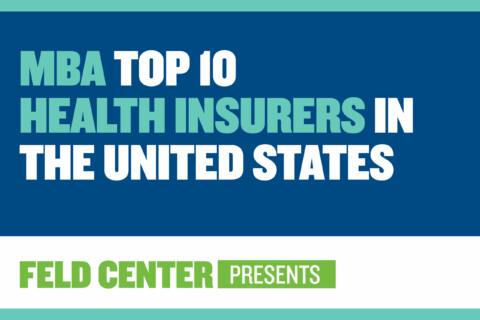 MBA Top 10 Health Insurers in the U.S.
