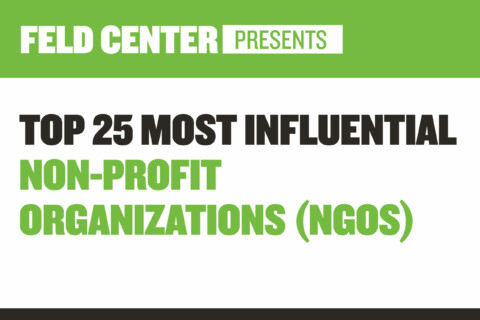 Top 25 Most Influential Non-profit Organizations (NGOs)