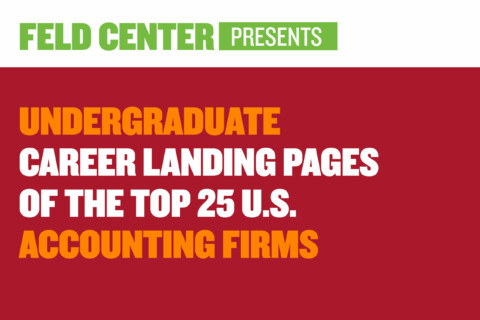 Undergraduate Career Landing Pages of the Top 25 U.S. Accounting Firms