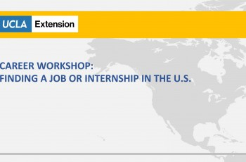 International Students Career Workshop: Finding a Job or Internship in the U.S.