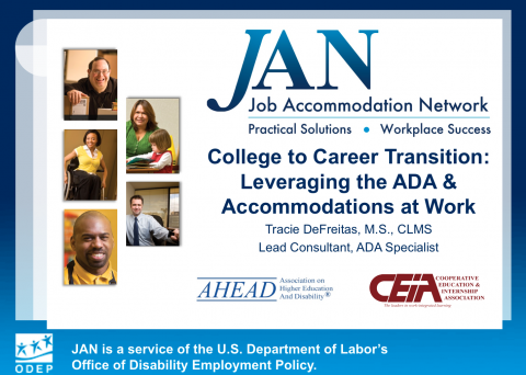 College to Career: Leveraging the ADA & Accommodations at Work (PowerPoint)