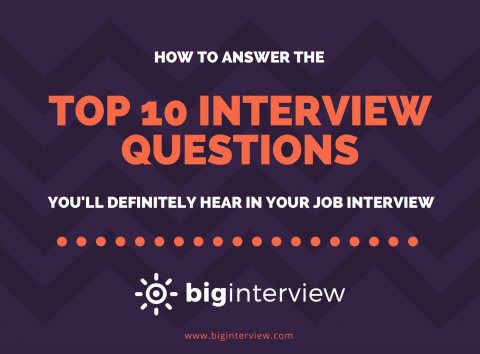How to Answer The Top 10 Most Common Interview Questions