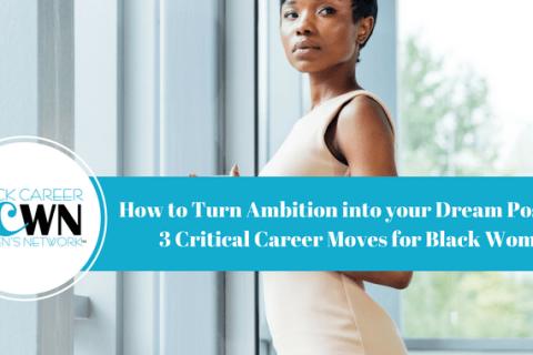 Blog-Post-3-critical-Career-Moves-for-Black-Women