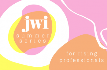 Gender Equity on Campus & in the Workplace  | JWI Summer Series 2020