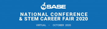 SASE National Conference and STEM Career Fair