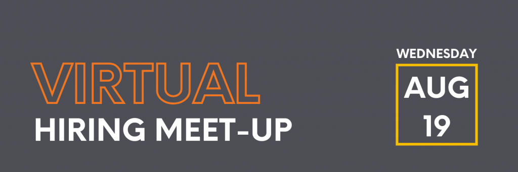 Text on grey background: Virtual Hiring Meet-Up in bubble letters with event date Wednesday Aug 19