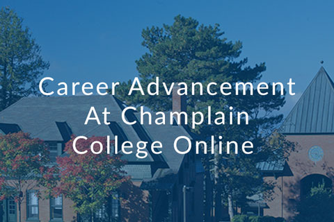 Career Advancement at Champlain College Online