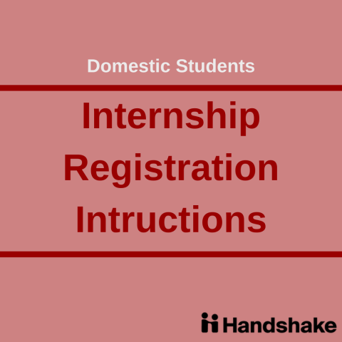 How to Register your Internship with Handshake: Domestic Students